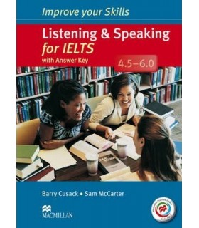 کتاب Improve Your Skills Listening and speaking for IELTS 4.5-6.0