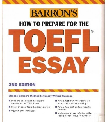 How to Prepare for the TOEFL Essay Barrons new Edition